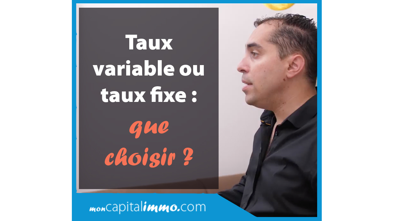taux fixe ou taux variable